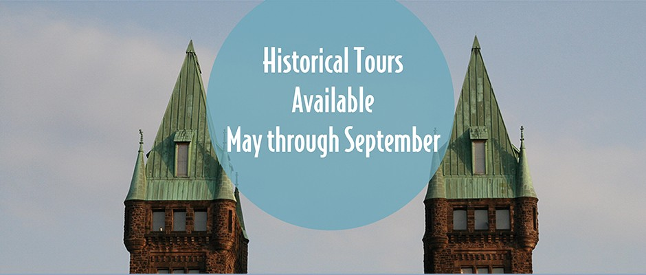 Historical tours are offered May through September. Join our e-list to get first notice when tickets become available!